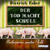 Hörbuch Cover: Der Tod macht Schule (Download)