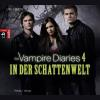 Hörbuch Cover: The Vampire Diaries - In der Schattenwelt (Download)