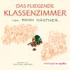 Hörbuch Cover: Das fliegende Klassenzimmer (Download)