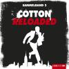 Hörbuch Cover: Cotton Reloaded, Sammelband 2, Folgen 4-6 (Download)