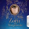 Hörbuch Cover: Zorn und Morgenröte (Download)