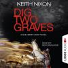 Hörbuch Cover: Dig Two Graves - The Detective Solomon Gray Series, Book 1 (unabridged) (Download)