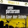 Hörbuch Cover: Die Spur der Schuld. Private L.A. (Download)
