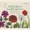 Hörbuch Cover: Blütenherz & Zaubergarten (Download)
