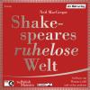 Hörbuch Cover: Shakespeares ruhelose Welt (Download)