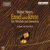 Hörbuch Cover: Ensel und Krete (Download)