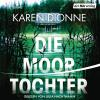 Hörbuch Cover: Die Moortochter (Download)