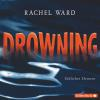 Hörbuch Cover: Drowning - Tödliches Element (Download)