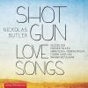 Hörbuch Cover: Shotgun Lovesongs (Download)