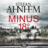 Hörbuch Cover: Minus 18 Grad (Download)