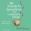Hörbuch Cover: Mr. Peardews Sammlung der verlorenen Dinge (Download)