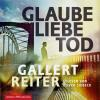 Hörbuch Cover: Glaube Liebe Tod (Download)