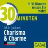 Hörbuch Cover: 30 Minuten Charisma & Charme (Download)