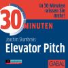 Hörbuch Cover: 30 Minuten Elevator Pitch (Download)
