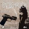 Hörbuch Cover: Entbehrlich (Download)