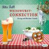 Hörbuch Cover: Weißwurstconnection (Download)
