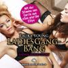 Hörbuch Cover: LadiesGangBang | Erotik Audio Story | Erotisches Hörbuch (Download)
