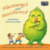 Hörbuch Cover: Mäuseangst und Monstermut (Download)