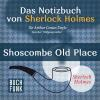Hörbuch Cover: Das Nozizbuch von Sherlock Holmes • Shoscombe Old Place (Download)