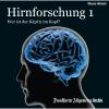 Hörbuch Cover: Hirnforschung 1 (Download)