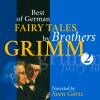 Hörbuch Cover: Best of German Fairy Tales by Brothers Grimm II (German Fairy Tales in English) (Download)