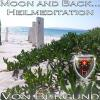 Hörbuch Cover: Moon and Back - Heilmeditation zur Förderung Ihrer Intuition (Download)