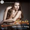 Hörbuch Cover: Girlfriendsex 1 - Petting (Download)