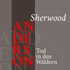 Hörbuch Cover: Sherwood Anderson – Tod in den Wäldern (Download)