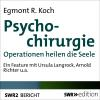 Hörbuch Cover: Psychochirurgie (Download)
