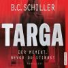 Hörbuch Cover: Targa – Der Moment, bevor du stirbst (Download)