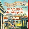 Hörbuch Cover: Mission History - Im Schatten der Akropolis (Download)