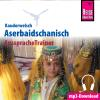Hörbuch Cover: Reise Know-How Kauderwelsch AusspracheTrainer Aserbaidschanisch (Download)