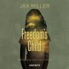 Hörbuch Cover: Freedom's Child (Download)