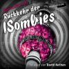 Hörbuch Cover: Rückkehr der ISombies (Download)