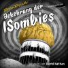 Hörbuch Cover: Bekehrung der ISombies (Download)