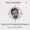 Hörbuch Cover: Wanted: Saddam Hussein (Download)