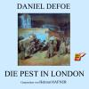 Hörbuch Cover: Die Pest in London (Download)