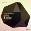 Hörbuch Cover: Luke - The New Testament 3 (Unabridged) (Download)