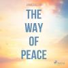 Hörbuch Cover: The Way of Peace (Unabridged) (Download)