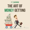 Hörbuch Cover: The Art of Money Getting (Unabridged) (Download)