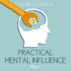 Hörbuch Cover: Practical Mental Influence (Unabridged) (Download)