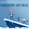 Hörbuch Cover: Mastery of Self (Unabridged) (Download)