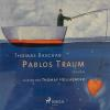 Hörbuch Cover: Pablos Traum (Ungekürzt) (Download)