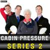 Hörbuch Cover: Cabin Pressure Complete Series 2